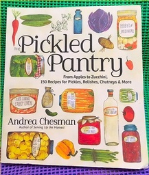 Pickled Pantry Cook Book - NEW